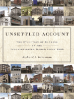 Unsettled Account: The Evolution of Banking in the Industrialized World since 1800