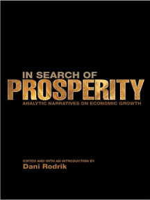 In Search of Prosperity: Analytic Narratives on Economic Growth