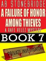 A Failure of Honor Among Thieves -- Rafe Velez Mystery 7 (Rafe Velez Mysteries, #7)
