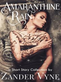 Amaranthine Rain (a Short-Story Collection)
