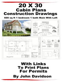 20 x 30 Cabin Plans Blueprints Construction Drawings 600 sq ft 1 ...