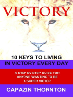VICTORY 10 Keys to Living in Victory Every Day