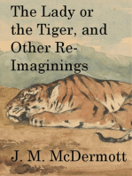 The Lady or the Tiger, and Other Re-Imaginings