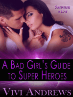 A Bad Girl's Guide to Super Heroes