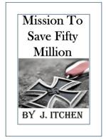 Mission to Save 50 Million People