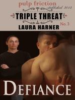 Defiance (Triple Threat #3)