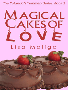 Magical Cakes of Love (The Yolanda's Yummery Series, Book 2)