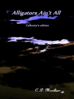 Alligators Ain't All Collector's edition