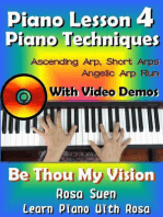 Piano Lesson #4 - Easy Piano Techniques - Simple & Short Arps, Angelic Arp Run with Video Demos to Be Thou My Vision