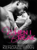 When I Break