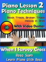 Piano Lessons #2 - Piano Techniques - Block Triads, Broken Triads, Melody in 3rds - With Video Demos to When I Survey the Wondrous Cross