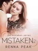 Mistaken 2