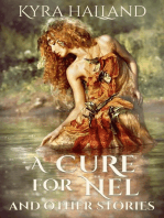 A Cure for Nel, and Other Stories