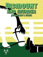 Dismount and Murder
