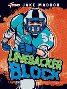 Jake Maddox: Linebacker Block