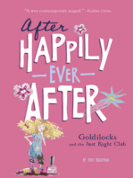 Goldilocks and the Just Right Club (After Happily Ever After)