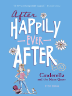 Cinderella and the Mean Queen (After Happily Ever After)
