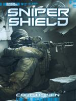 Shadow Squadron: Sniper Shield
