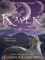 Raver, The Horsecaller
