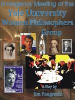 Emergency Meeting of the Yale University Women Philosophers Group