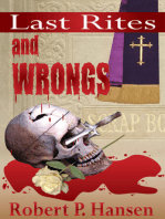 Last Rites and Wrongs
