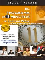 El Programa de 11 Minutos de Lectura Veloz + Cómo Lograr Más En Menos Tiempo