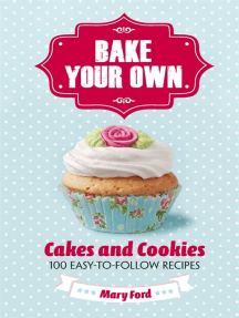 Bake Your Own: Cakes and Cookies
