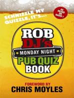 Rob DJ's Monday Night Pub Quiz Book