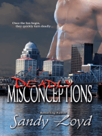 Deadly Misconceptions