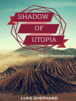 Shadow of Utopia (Vol. 2 - The Resistance)