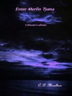 Enter Merlin Tyana Collector's edition