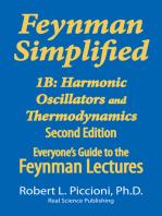 Feynman Lectures Simplified 1B: Harmonic Oscillators, & Thermodynamics