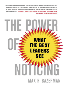 The Power of Noticing: What the Best Leaders See