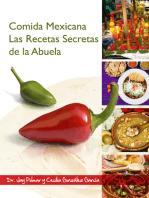 Comida Mexicana: Las Recetas Secretas de Abuela
