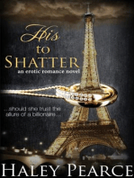 His To Shatter (A Contemporary Romance Novel)