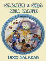 Carmen & Chia Mix Magic