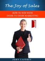 The Joy of Sales: HOW TO WIN WITH DOOR-TO-DOOR MARKETING