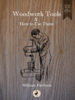 Woodwork Tools and How to Use Them
