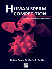 Human Sperm Competition: Copulation, masturbation and infidelity