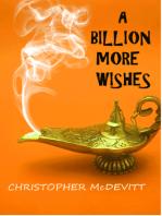 A Billion More Wishes