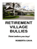 Retirement Village Bullies