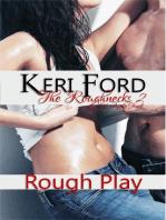 Rough Play (The Roughnecks, 2)