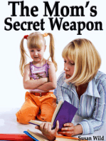 The Mom's Secret Weapon