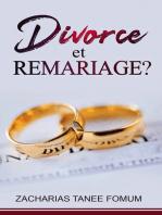 Divorce et Remariage!