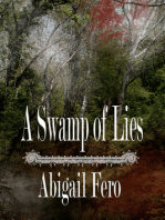 A Swamp of Lies
