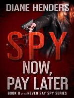 Spy Now, Pay Later
