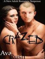 Crazed (New Adult Romantic Suspense)