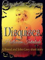 Disguises (Halloween Interlude)