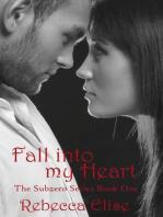 Fall into my Heart (The Subzero Series, #1)