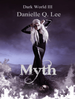 Myth (Book III in the Dark World Trilogy)